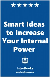 Smart Ideas to Increase Your Internal Power