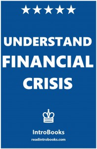 Understand Financial Crisis
