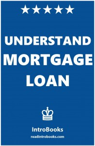 Understand Mortgage