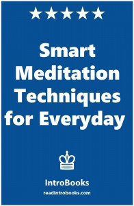 Smart Meditation Techniques for Everyday