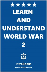 Learn and Understand World War 2