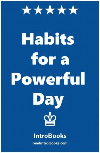Habits for a Powerful Day