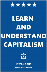 Learn and Understand Capitalism