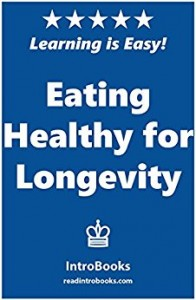 Eating Healthy for Longevity