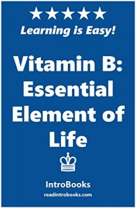 Vitamin B: Essential Element of Life