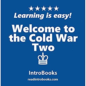 Welcome to the Cold War Two